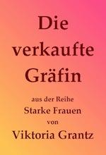 03_viktoria-grantz_die-verkaufte-graefing