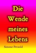 04_simone-petzold_die-wende-meines-lebens